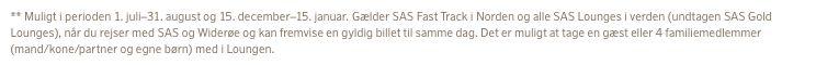 Tidligere har der været adgang til Lounge og Fast Track for sølvmedlemmer fra 1. juli til 31. august. (screenshot af de tidligere vilkår fra SAS.dk)